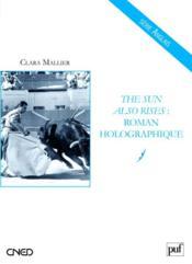 The sun also rises : roman holographique - Couverture - Format classique