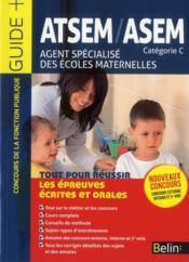 ATSEM / ASEM ; agent spécialisé des écoles maternelles - Couverture - Format classique