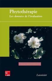 Phytotherapie : Les Donnees De L'Evaluation (Retirage 2012) - Couverture - Format classique