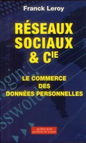 Réseaux sociaux et cie ; le commerce des données personnelles - Couverture - Format classique