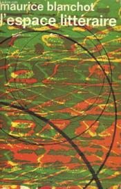 L'Espace Litteraire. Collection : Idees N° 155 - Couverture - Format classique