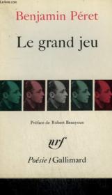 Le Grand Jeu. Collection : Poesie. - Couverture - Format classique