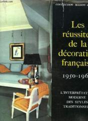 Les Reussites De La Decoration Francaise. 1950 - 1960. - Couverture - Format classique
