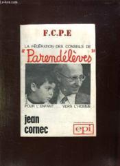 La Federation Des Conseils De Parents D Eleves. - Couverture - Format classique