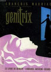 Genitrix. Le Livre De Demain N° 26. - Couverture - Format classique