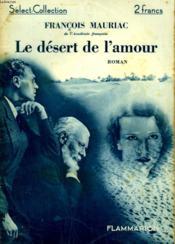 Le Desert De L'Amour. Collection : Select Collection N° 45 - Couverture - Format classique