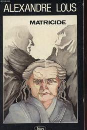 Matricide - Couverture - Format classique