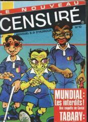 Le Nouveau Censure N° 10 - Mundial : Les Interdits ! Mensuel B.D D'Humour - Couverture - Format classique