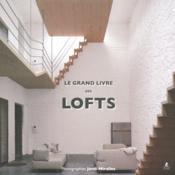 Le grand livre des lofts - Couverture - Format classique
