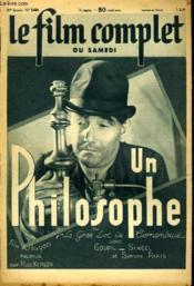 Le Film Complet Du Samedi N° 2460 - 20e Annee - Un Philosophe - Couverture - Format classique