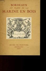 Bordeaux Au Temps De La Marine En Bois - Exposition - Couverture - Format classique