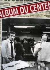L'Album Du Centenaire - Couverture - Format classique