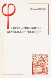 Locke ; philosophie générale et politique - Couverture - Format classique
