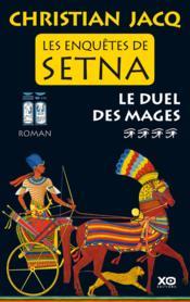 telecharger Les enquetes de Setna t.4 – le duel des mages livre PDF en ligne gratuit