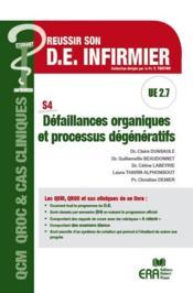 Défaillances organiques et processus dégénératifs - Couverture - Format classique