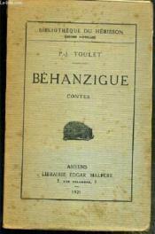 Behanzigue - Contes / Bibliotheque Du Herisson (Oeuvres Nouvelles) - Couverture - Format classique