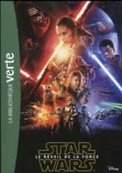 Star Wars - épisode VII ; le réveil de la force ; le roman du film - Couverture - Format classique