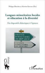 Langues minoritaires locales et education a la diversite - des dispositifs didactiques a l'epreuve - Couverture - Format classique