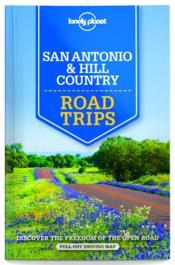 San Antonio, Austin & Texas backountry ; road trips - Couverture - Format classique