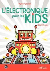 L'électronique pour les kids - Couverture - Format classique