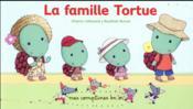 La famille tortue - Couverture - Format classique