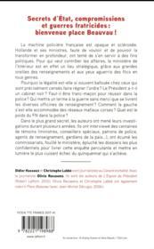 Bienvenue Place Beauvau ; police: les secrets inavouables d'un quinquennat - 4ème de couverture - Format classique