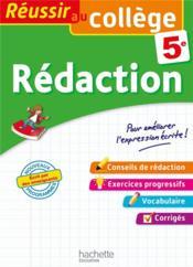 REUSSIR AU COLLEGE ; rédaction ; 5e - Couverture - Format classique