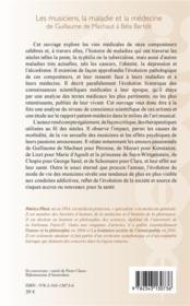 Les musiciens, la maladie et la médecine ; de Guillaume de Machaut à Béla Bartók - 4ème de couverture - Format classique