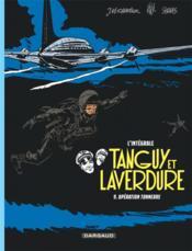 Tanguy et Laverdure ; INTEGRALE VOL.9 ; opération Tonerre - Couverture - Format classique