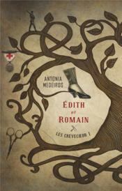 Les Crèvecoeur t.1 ; Edith et Romain - Couverture - Format classique