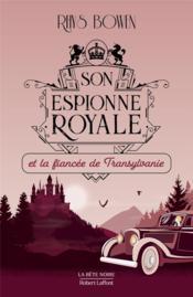 Son espionne royale et la fiancée de Transylvanie - Couverture - Format classique