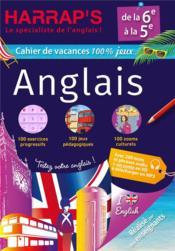 Harrap's cahier de vacances ; anglais ; de la 6e à la 5e - Couverture - Format classique