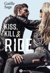 Kiss, kill & ride - Couverture - Format classique