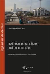Ingénieurs et transitions environnementales ; séminaire des élèves-ingénieurs de Mines Paristech - Couverture - Format classique