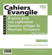 Cahiers de l'Evangile N.192 ; repères pour une exploration historico-critique du Nouveau Testament - Couverture - Format classique