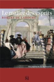 Le maître des esprits ; une enquête de Flavio Foscarini - Couverture - Format classique