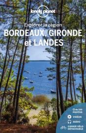 Explorer la région ; Bordeaux, Gironde et Landes (4e édition) - Couverture - Format classique