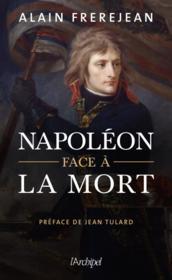 Napoléon face à la mort - Couverture - Format classique