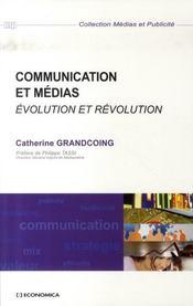 Communication Et Medias ; Evolution Et Revolution - Intérieur - Format classique
