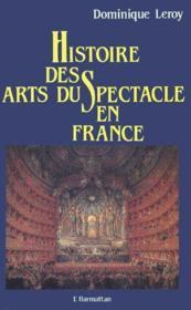 Histoire des arts du spectacle en France - Couverture - Format classique