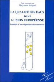 La Qualite Des Eaux Dans L'Union Europeenne - Intérieur - Format classique