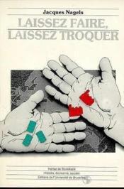 Laissez Faire, Laissez Troquer - Couverture - Format classique