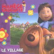 Le village - Intérieur - Format classique