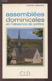 Assemblees dominicales en l'absense de pretre - Couverture - Format classique