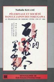 Pélerinage et société dans le Japon des Tokugawa ; le pélerinage de Shikoku entre 1598 et 1868 - Intérieur - Format classique