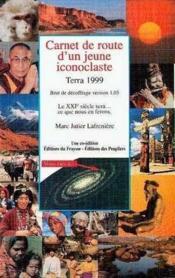 Carnet de route d'un jeune iconoclaste - terra 1999 - Couverture - Format classique