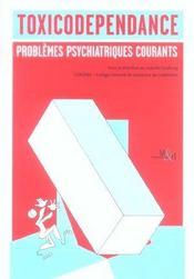 Toxicodependance vol 2 problemes psych - Intérieur - Format classique