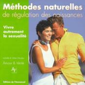 Vivre autrement sa sexualité ; méthodes naturelles de régulation des naissances - Couverture - Format classique
