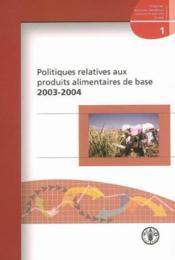 Politiques relatives aux produits alimentaires de base ; études concernant les - Couverture - Format classique