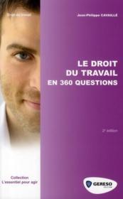 Le droit du travail en 360 questions (2e édition) - Couverture - Format classique